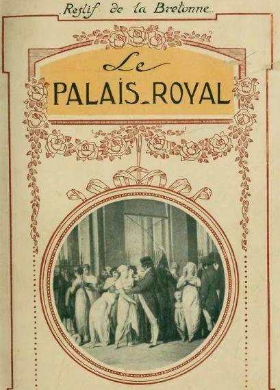 Restif_de_la_Bretonne_-_Le_Palais-Royal,_éd._d'Alméras.djvu
